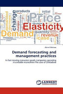 Demand Forecasting and Management Practices