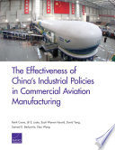 The Effectiveness Of China S Industrial Policies In Commercial Aviation Manufacturing