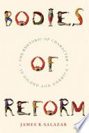 Bodies Of Reform