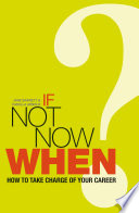 If Not Now, When?
