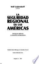 La seguridad regional en las Américas