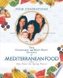 The Goodness and Best Kept Secrets of Mediterranean Food