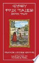 Gypsy Folk Tales Book Two Illustrated Edition