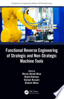 Functional Reverse Engineering of Strategic and Non Strategic Machine Tools