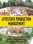 LIVESTOCK PRODUCTION MANAGEMENT