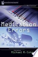 """Medication Errors"" by Michael Richard Cohen, American Pharmacists Association"