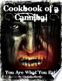 Cookbook Of A Cannibal You Are What You Eat