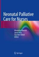 Neonatal Palliative Care for Nurses