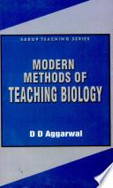Modern Methods of Teaching Biology