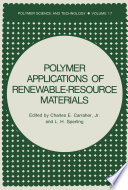 Polymer Applications Of Renewable Resource Materials Book PDF