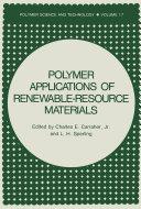 Polymer Applications of Renewable-Resource Materials [Pdf/ePub] eBook