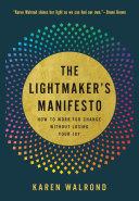 The Lightmaker s Manifesto