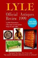 Lyle Official Antiques Review 1999