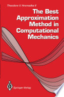 The Best Approximation Method in Computational Mechanics Book