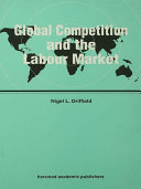 Global Competition and the Labour Market