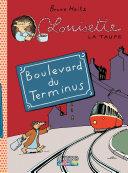 Louisette la taupe - Tome 5 - Boulevard du Terminus