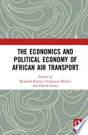 The Economics and Political Economy of African Air Transport Book