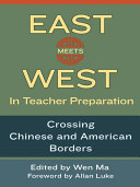 East Meets West in Teacher Preparation