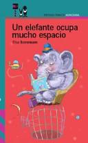 Un Elefante Ocupa Mucho Espacio Book