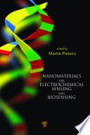 Nanomaterials for Electrochemical Sensing and Biosensing