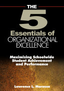 The Five Essentials of Organizational Excellence