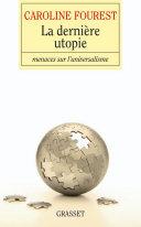 La dernière utopie