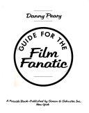 Guide for the Film Fanatic ebook