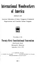 Proceedings Of The Constitutional Convention Of The International Woodworkers Of America