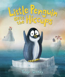 Little Penguin Gets the Hiccups Pdf/ePub eBook