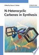 N-Heterocyclic Carbenes in Synthesis
