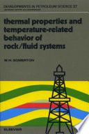 Thermal Properties and Temperature Related Behavior of Rock Fluid Systems