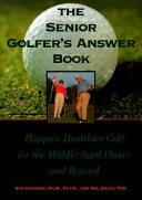 The Senior Golfer's Answer Book