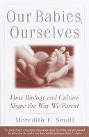 Our Babies, Ourselves Pdf/ePub eBook
