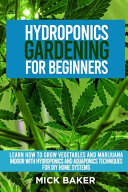 Hydroponics Gardening For Beginners