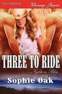 Three to Ride