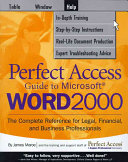 Perfect Access Guide to Microsoft Word 2000