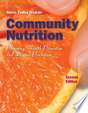 Community Nutrition  Planning Health Promotion and Disease Prevention Book