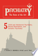 Child And Adolescent Psychiatry Mental Retardation And Geriatric Psychiatry