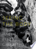 Seeing the Body  Poems