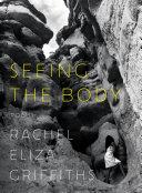 Seeing the Body: Poems Pdf/ePub eBook