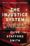 The Injustice System