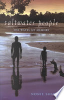 Saltwater People  : The Waves of Memory