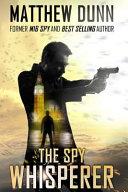 The Spy Whisperer