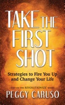 Take the First Shot Book