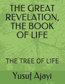 The Great Revelation, the Book of Life