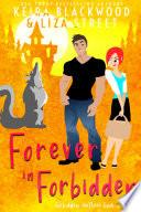 Forever in Forbidden