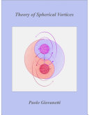 Theory of Spherical Vortices