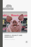Animals  Equality and Democracy