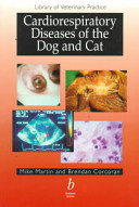Cardiorespiratory Diseases of the Dog and Cat