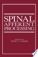 Spinal Afferent Processing Book PDF